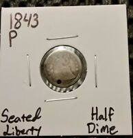 1843 P SEATED LIBERTY HALF DIME  90  SILVER  HOLED