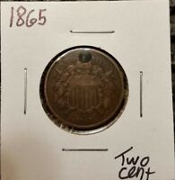 1865 TWO CENT PIECE  HOLED  GREAT DETAIL