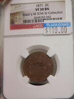 1871 2 CENT PIECE GRADED VF30 BN BY NGC