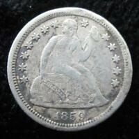 1859-O SEATED LIBERTY DIME  FULL LIBERTY  BETTER GRADE  GREAT FOR A BOOK