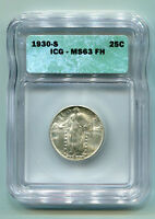 1930-S STANDING LIBERTY QUARTER ICG MINT STATE 63 FH  ORIGINAL COIN BOBS COINS