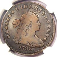 1798 DRAPED BUST SILVER DOLLAR $1 - CERTIFIED NGC VF DETAILS -  COIN