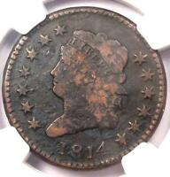 1814 CLASSIC LIBERTY LARGE CENT S-295 1C, PLAIN 4 - NGC VF DETAIL -  DATE