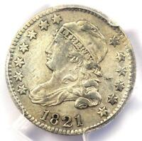 1821 CAPPED BUST DIME 10C - PCGS EXTRA FINE  DETAIL EF -  EARLY CERTIFIED COIN