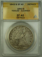 1843 SEATED LIBERTY SILVER DOLLAR $1 ANACS EF-40 DETAILS JMX