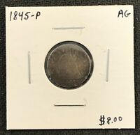 1845-P U.S. SEATED LIBERTY DIME  AG CONDITION $2.95 MAX SHIPPING C1728