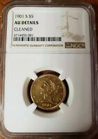 1901 S $5 GOLD LIBERTY HEAD NGC AU DETAILS CLEANED