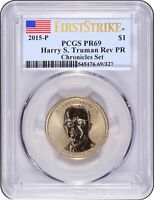 2015 HARRY S TRUMAN COIN AND CHRONICLES DOLLAR PCGS REVERSE PR69