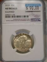 1930 STANDING LIBERTY QUARTER GRADED AU DETAILS CLEANED BY NGC