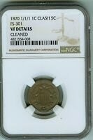 NGC VF DETAILS 1870 FS-301 SHIELD NICKEL CLASH WITH INDIAN CENT