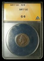 KEY DATE 1877 INDIAN HEAD PENNY CENT ANACS G 6