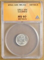1911 P BARBER DIME ANACS MINT STATE 60 DETAILS