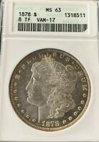 DATE 1878 8TF SILVER MORGAN DOLLAR   VAM 17  ANACS MINT STATE 63 OLD ANACS