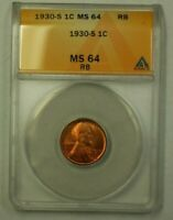 1930-S LINCOLN WHEAT CENT 1C ANACS MINT STATE 64 RB F BETTER COIN WW