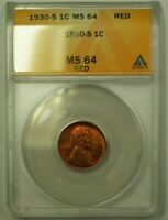 1930-S LINCOLN WHEAT CENT 1C ANACS MINT STATE 64 RED C WW