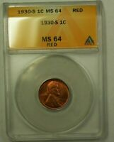 1930-S LINCOLN WHEAT CENT 1C ANACS MINT STATE 64 RED X WW