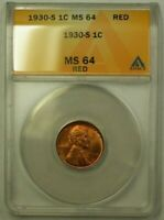 1930-S LINCOLN WHEAT CENT 1C ANACS MINT STATE 64 RED K WW