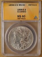 1898 S MORGAN SILVER DOLLAR ANACS MINT STATE 60 DETAILS