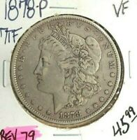 1878 7TF REV OF 79 MORGAN SILVER DOLLAR  VF ORIGINAL  LOOKING COIN