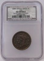 1846 SMALL DATE BRAIDED HAIR LARGE CENT NGC NCS AU DETAILS