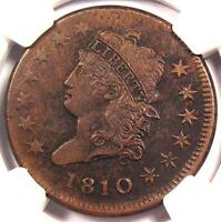 1810 CLASSIC LIBERTY HEAD LARGE CENT - NGC AU DETAILS -   KEY DATE PENNY