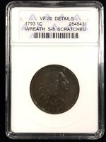 1793 FLOWING HAIR WREATH CENT - S-5 - ANACS VF 30 DETAILS