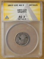1803 DRAPED BUST DIME ANACS AG 3 DETAILS