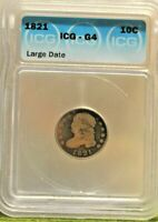 1821 LARGE DATE  CAPPED BUST 10C ICG G4