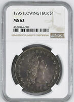 1795 FLOWING HAIR $1 NGC MINT STATE 62
