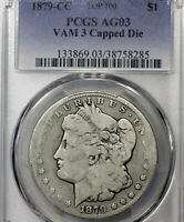 1879-CC AG 03 VAM-3 CAPPED DIE MORGAN SILVER DOLLAR $1, PCGS GRADED