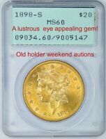 PCGS 1898 S MS60 $20 GOLD LIBERTY IN THE OLD RATTLER STUNNIN