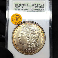 1883 VAM10 AU DETAILS DAMAGED MORGAN SILVER DOLLAR $1, ANACS GRADED, TOP 100 VAM
