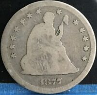 1877 S SEATED LIBERTY QUARTER 25C. NICE COLLECTOR COIN FOR T