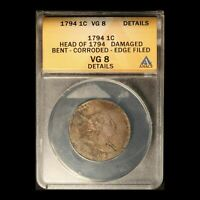 1794 1C LIBERTY CAP LARGE CENT HEAD OF 1794 ANACS VG8 DETAILS - FREE SHIP USA