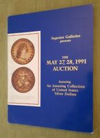 IMPORTANT EARLY DOLLAR AUCTION INCLUDED $10MM 1794 - SUPERIOR AUC CATALOG 1991