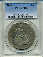 1860 PROOF SEATED LIBERTY DOLLAR PCGS PRF63