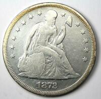 1872 SEATED LIBERTY SILVER DOLLAR $1 - VF DETAILS-  EARLY COIN