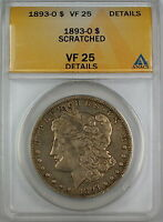 1893-O MORGAN SILVER DOLLAR, ANACS VF-25 DETAILS - SCRATCHED,  FINE COIN