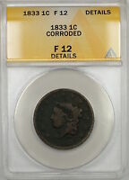 1833 CORONET HEAD LARGE CENT 1C COIN ANACS F-12 DETAILS CORRODED PRX