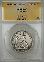 1858 SEATED LIBERTY SILVER HALF DOLLAR 50C COIN ANACS EF 40 DETAILS CLEANED