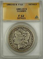 1881-CC MORGAN SILVER DOLLAR COIN $1 ANACS F-12 DETAILS CLEANED CARSON CITY MINT