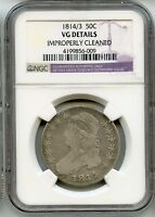 1814/3 CAPPED BUST HALF DOLLAR NGC VG DETAILS IMPROPERLY CLEANED SILVER COIN