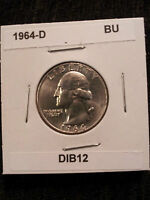 1964 D WASHINGTON QUARTER  25C  BU UNCIRCULATED  90 SILVER   DIB12