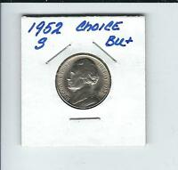 1952 S JEFFERSON NICKEL IN BRILLIANT CHOICE UNCIRCULATED COND