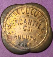 DELUTH KS  TRADE TOKEN DULUTH MERCHATNILE CO. GF 10  L6  AC1676