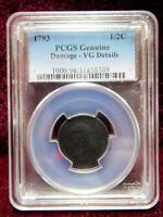 1793 PCGS HALF CENT GENUINE DAMAGE   VG DETAILS