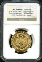 1787 2014 GOLD PRIVATE ISSUE COMMEMORATING BRASHER'S 1787 DOUBLOON NGC  137390
