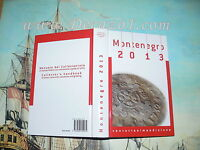 MONTENEGRO 2013. ALL ITALIAN COINS 1700 PRESENT. PAPAL COINS.VALUATIONS.TIES