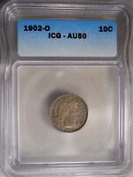 1902 O AU50 CERTIFIED BY ICG BARBER DIME 10 C CENT COIN  117
