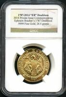 1787 2014 GOLD PRIVATE ISSUE COMMEMORATING BRASHERS 1787 DOUBLOON NGC  137390
